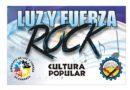 Vuelve ¨Luz y Fuerza Rock¨.
